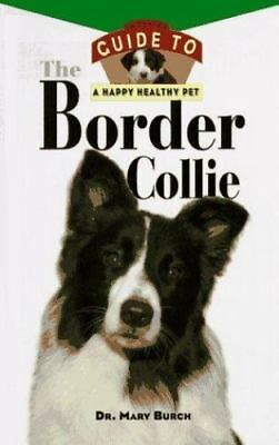 The Shetland Sheepdog: An Owners Guide to a Happy Healthy Pet