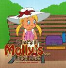 What's in Molly's...Lunch Box? by Vanessa Jane Townsend (Paperback / softback, 2012)