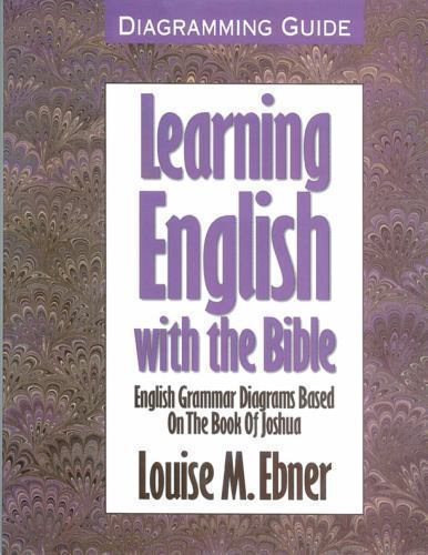 Learning English Ser   Learning English With The Bible   English Grammar Diagrams Based On The