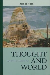 Thought and World : The Hidden Necessities, Paperback by Ross, James, Brand N...