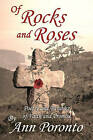 Of Rocks and Roses: Poetry and Parables of Faith and Promise by Ann Poronto (Paperback / softback, 2010)
