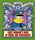 Chief Wiggum by Matt Groening (Hardback, 2010)