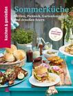 Kochen & Genießen Sommerküche von Kochen & Geniessen (2017, Gebundene Ausgabe)