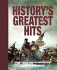 History's Greatest Hits: Famous Events We Should All Know More about by Joseph Cummins (Paperback / softback)