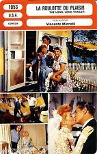 Fiche Cinéma Movie Card. La roulotte du plaisir/The long long trailer (USA) 1953