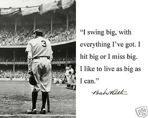 "Babe Ruth New York Yankees ""swing big"" Autograph Quote Glossy 8 x 10 Photo #bs2"