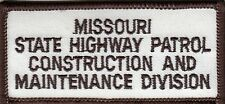 MISSOURI STATE HIGHWAY PATROL CONSTRUCTION MAINTENANCE DIVISION POLICE PATCH MO
