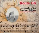 Route 66: Iconography of the American Highway: The Commemorative Edition by Arthur Krim (Paperback, 2014)