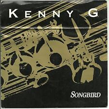 KENNY G - SONGBIRD - ARISTA - RIS 18 - 1986 - PIC COVER - POP 1980s INSTRUMENTAL