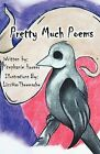 Pretty Much Poems by Stephanie Hoover (Paperback / softback, 2012)