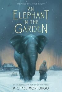 An-Elephant-in-the-Garden-Inspired-by-a-True-Story-by-Michael-Morpurgo