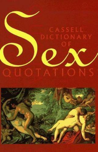 Cassell Dictionary of Sex Quotations Paperback Pekka Gronow