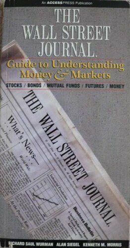 The Wall Street Journal Guide to Understanding Mon