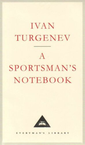 1 of 1 - A Sportsman's Notebook (Everyman's Library Classics), Acceptable, Turgenev, Ivan