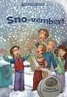 Sno-Vember! by Kathryn Lay (Hardback, 2010)