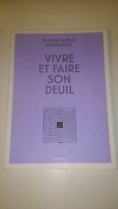 Vivre et faire son deuil - Marc-Louis Bourgeois - Solutions Vigot