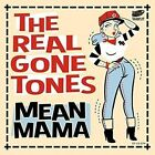 Real Gone Tones Mean Mama (spa) 7in Vinyl