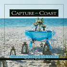 Capture the Coast by Junior League of Tampa (Hardback, 2010)