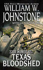 Sidewinders: Texas Bloodshed by William W. Johnstone (Paperback, 2012)