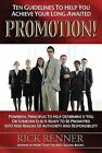 Ten Guidelines to Help You Achieve Your Long-Awaited Promotion! by Rick Renner (Paperback / softback, 2013)