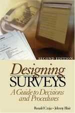 Designing Surveys: A Guide to Decisions and Procedures (Undergraduate-ExLibrary