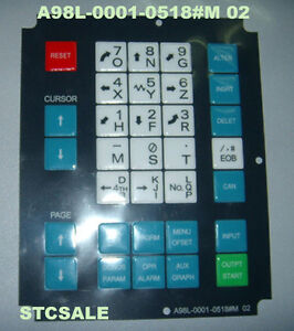 NEW FANUC Membrane Operator Keypad Keysheet A98L-0001-0518#M