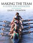 Making the Team by Leigh Thompson (Paperback, 2013)