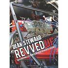 Revved Up by Dean Steward (Paperback / softback, 2014)