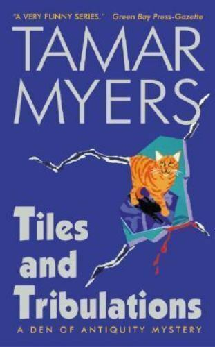 Tiles and Tribulations (Den of Antiquity) by Myers, Tamar