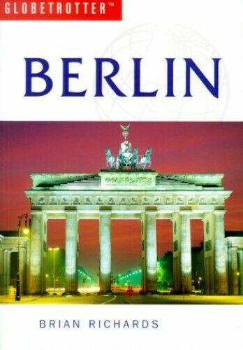 Berlin (Globetrotter Travel Guide) by Richards, Brian Paperback Book The Fast