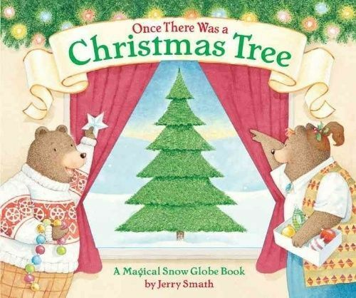 """""""AS NEW"""" Smath, Jerry, Once There Was a Christmas Tree Book"""