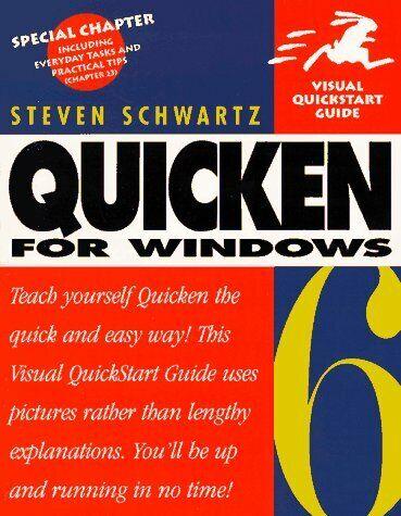 Quicken 6 for Windows  Visual QuickStart Guide