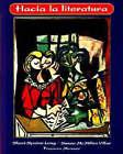Hacia la Literatura by Sheri Spaine Long, Susan McMillen Villar, Frances Meuser (Paperback, 1998)