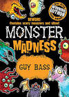 Monster Madness by Guy Bass (Paperback, 2011)