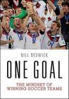 One Goal by Bill Beswick (Paperback, 2015)
