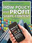 How Policy and Profit Shape Content by Megan Fromm (Hardback, 2015)