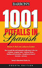 1001 Pitfalls in Spanish by Marion P. Holt, Julianne Dueber (Paperback, 2010)