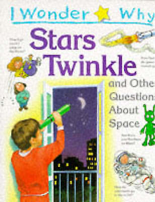 """""""AS NEW"""" Stott, Carole, I Wonder Why Stars Twinkle: And Other Questions About Sp"""