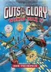 Guts & Glory: World War II by Ben Thompson (Hardback, 2016)