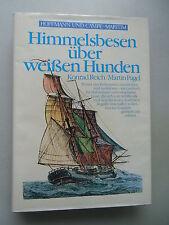 Himmelsbesen über weißen Hunden Wörter Redensarten .. Seewesen Schiffsvolk 1981