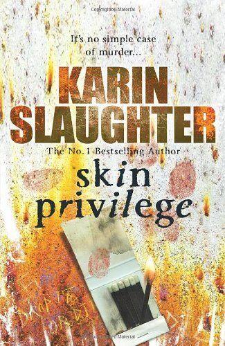 Skin Privilege By Karin Slaughter. 9780099481843