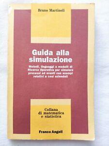 BOOK GUIDA ALLA SIMULAZIONE PROCESSI EVENTI CASI AZIENDALI MARTINOLI 8820424606