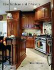 Fine Kitchens and Cabinetry by Tina Skinner (Hardback, 2009)