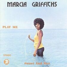 Play Me Sweet and Nice by Marcia Griffiths (CD, Sep-2009, Trojan)
