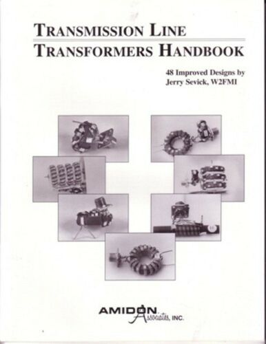 W2MI Jerry Sevick Transmission Line Transformer Handbook 28X010