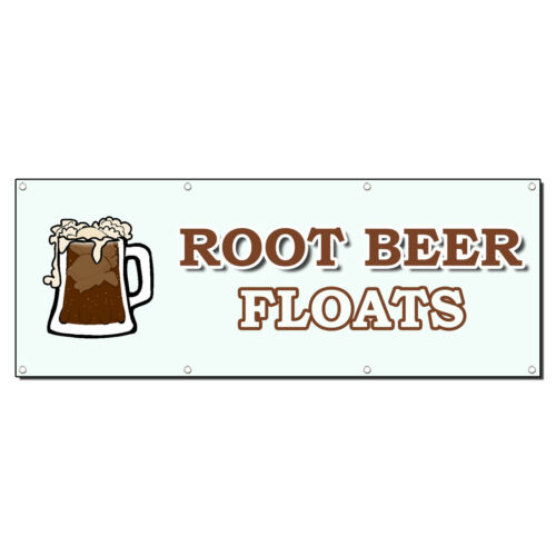 ROOT BEER FLOATS FOOD FAIR TRUCK RESTAURANT 4 ft x 8 ft Banner Sign w//8 Grommets