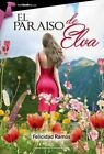 El Paraiso de Elva by Felicidad Ramos (Paperback / softback, 2015)