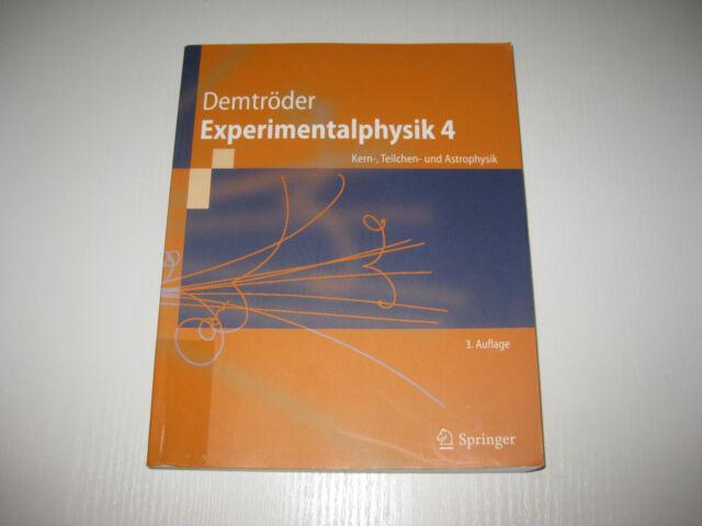 Experimentalphysik. Bd.4 von Wolfgang Demtröder , 3. Aufl. 2010