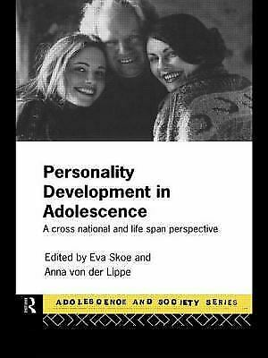 Personality Development in Adolescence : A Cross National and Life Span Perspect