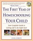 The First Year of Homeschooling by Linda Dobson (Paperback, 2001)